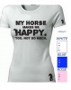 my horse make me happy  Empire Koszulka